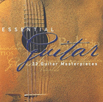 Essential Guitar: 33 Masterpieces 2-CD Set